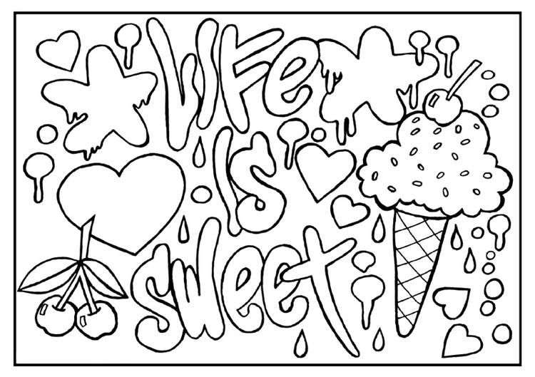 Quote Coloring Pages Life Is Sweet