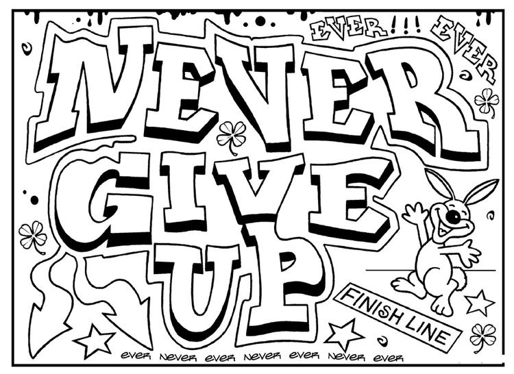 Quote Coloring Pages Never Give Up